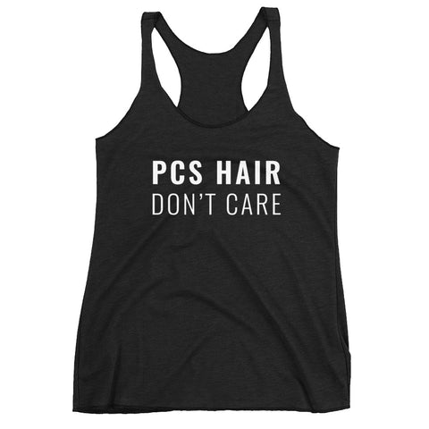 PCS Hair, Don't Care Women's Racerback Tank
