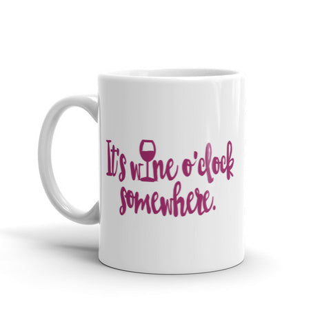 It's Wine O'Clock Somewhere Mug - The Rosie Project - 1