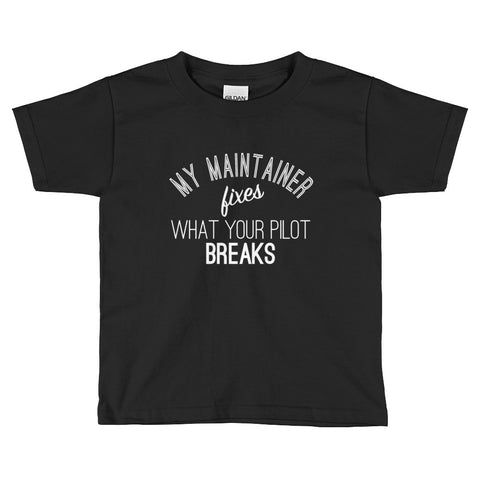My Maintainer Fixes Kids Tee