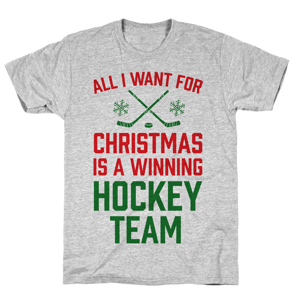 All I Want For Christmas A Winning Hockey Team Athletic Gray Unisex Cotton Tee by LookHUMAN
