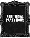 ADDITIONAL PARTY HOUR