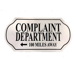 Complaint Department Sign - Wilco