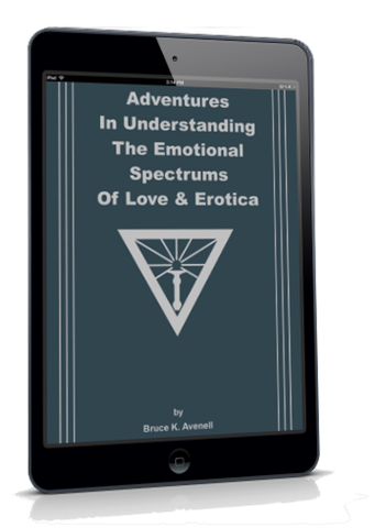 EBOOKLET: Adventures in Understanding The Emotional Spectrums of Love & Erotica