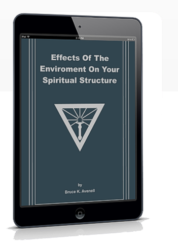 EBOOKLET: Effects of the Environment on your Spiritual Structure