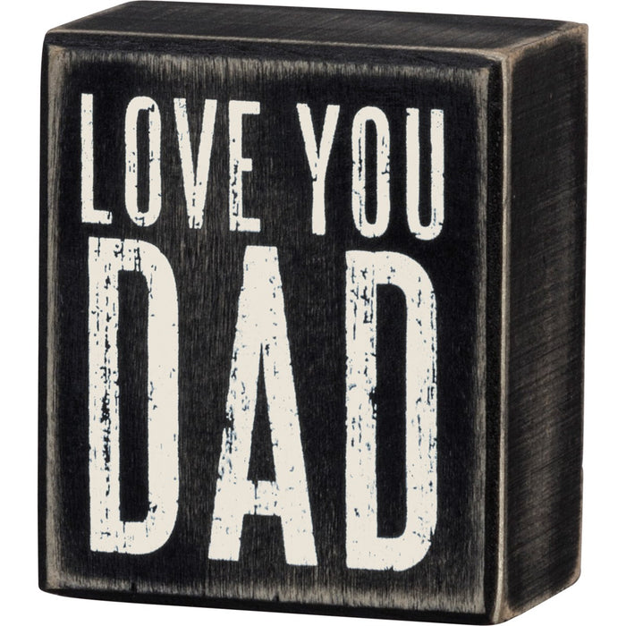 Sign - Love You Dad