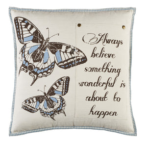 Always Believe Butterfly Pillow 20 inch