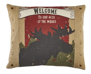 """Our Neck of the Woods"" Moose Pillow 
