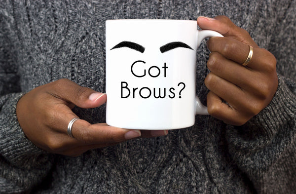 Got Brows Mug