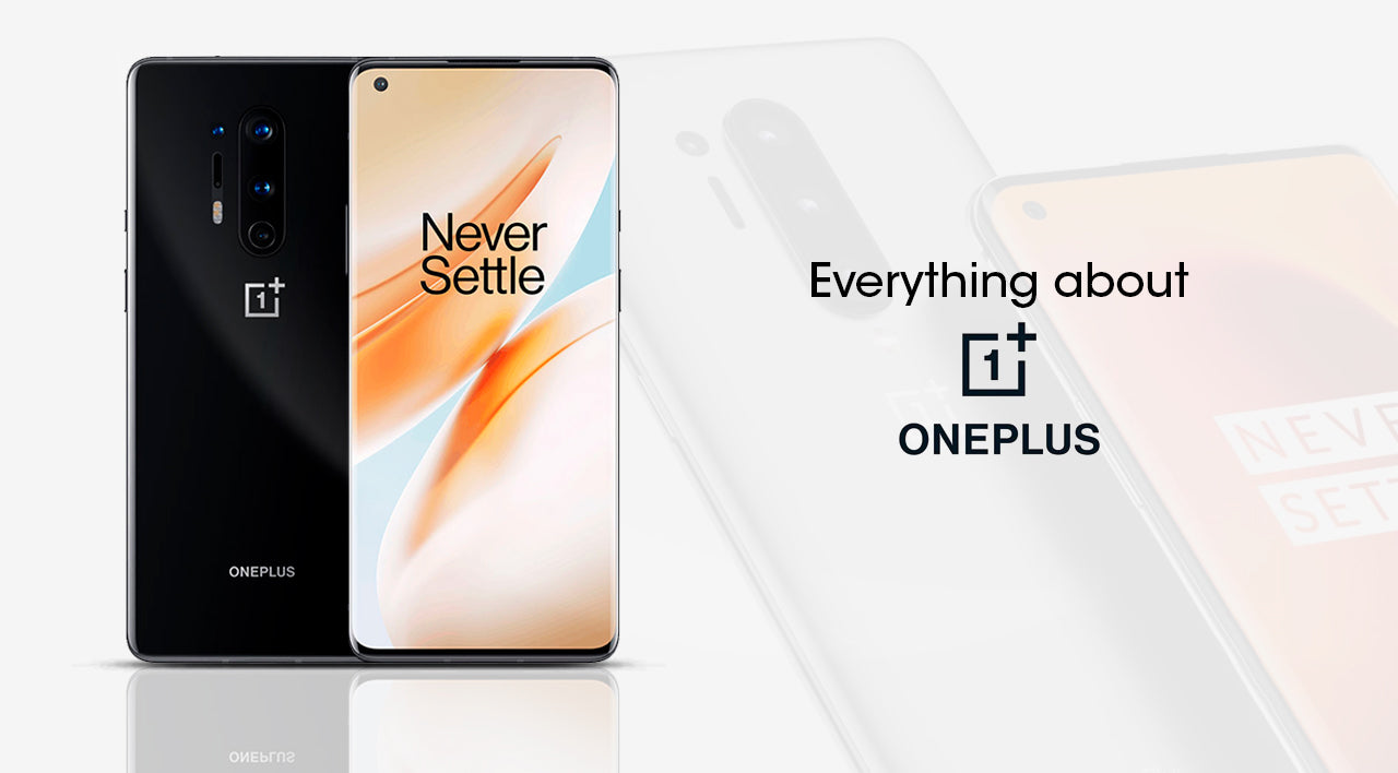 Everything about OnePlus Smartphone