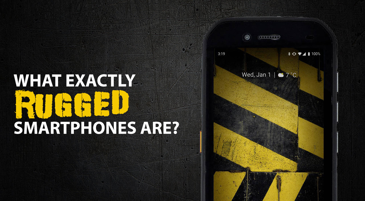 What are rugged smartphones?