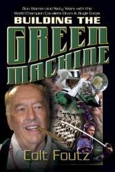 BUILDING THE GREEN MACHINE - Paperback edition