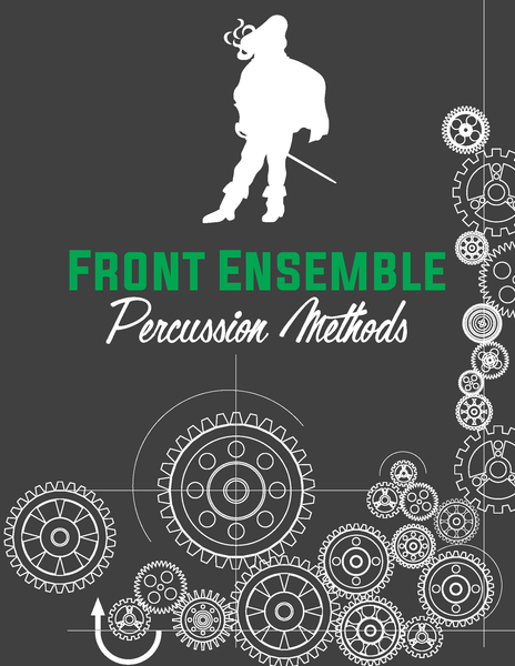 2017 PERCUSSION METHODS | FRONT ENSEMBLE