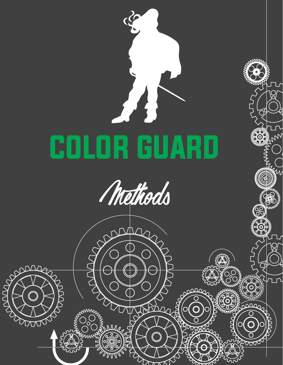 2018 COLOR GUARD METHODS