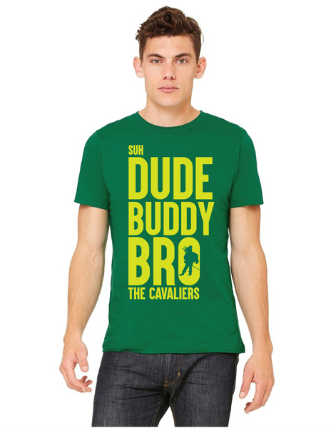 Dude Buddy Bro