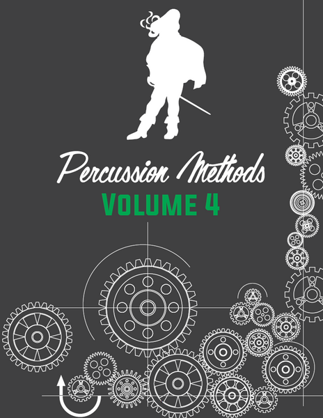 2018 PERCUSSION METHODS | VOLUME IV
