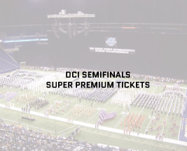 DCI World Championship Semifinals – Super Premium