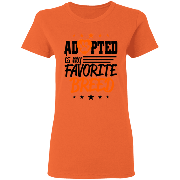 Adopted is my Favorite Breed - Ladies T-Shirt - MeowOutlet.com