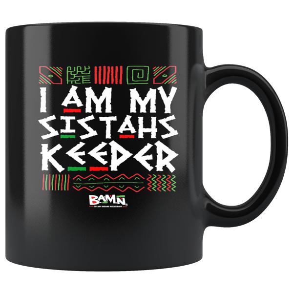 """I Am My Sistah's/Brotha's Keeper"" Mugs"