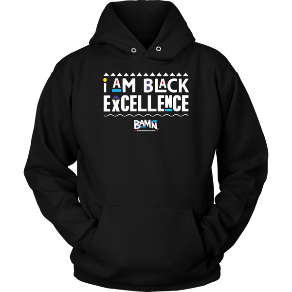 I am Black Excellence Hoodie