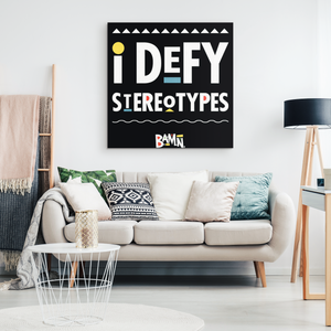 I Defy Stereotypes Canvas Art