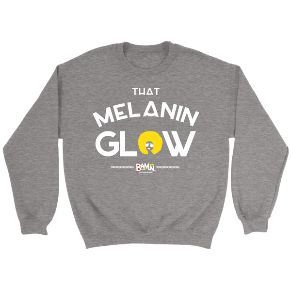 That Melanin Glow Sweatshirt
