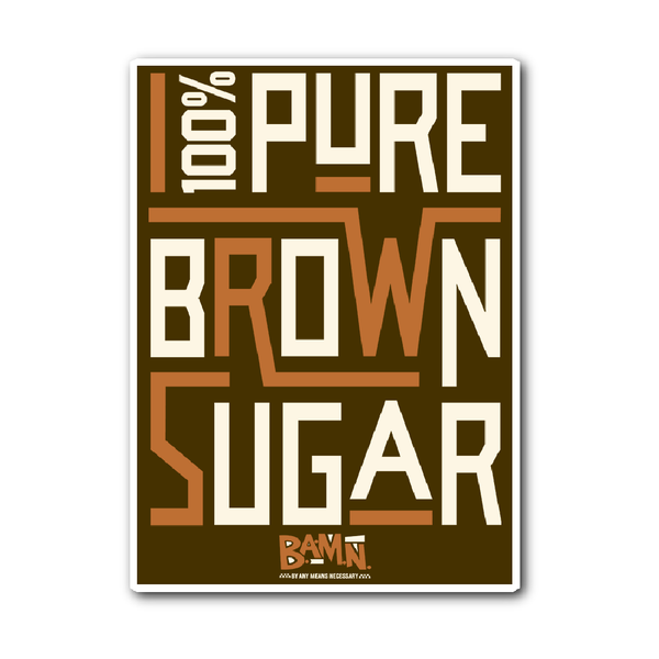 100% Pure Brown Sugar Sticker