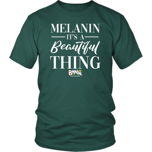 Melanin, It's A Beautiful Thing T-Shirt