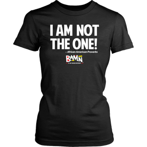 I Am Not The One Tee