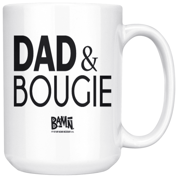 Dad & Bougie 15oz Mug