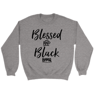 Blessed & Black Sweatshirt