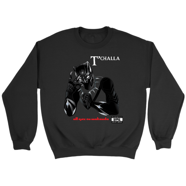 All Eyez on Wakanda Sweatshirt