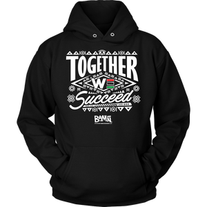 Together We Succeed Hoodie