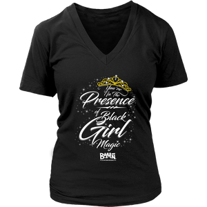 You're In The Presence of Black Girl Magic Tee