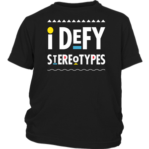 I Defy Stereotypes Youth T-Shirt