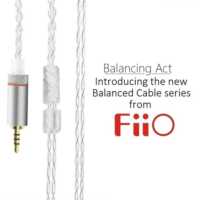 Balancing Act: Introducing the new Balanced Cable series from FiiO