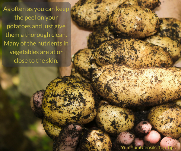 As often as you can keep the peel on your potatoes and just give them a thorough clean. Many of the nutrients in vegetables are at or close to the skin.