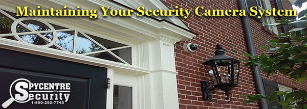 Maintaining Your Security Camera System