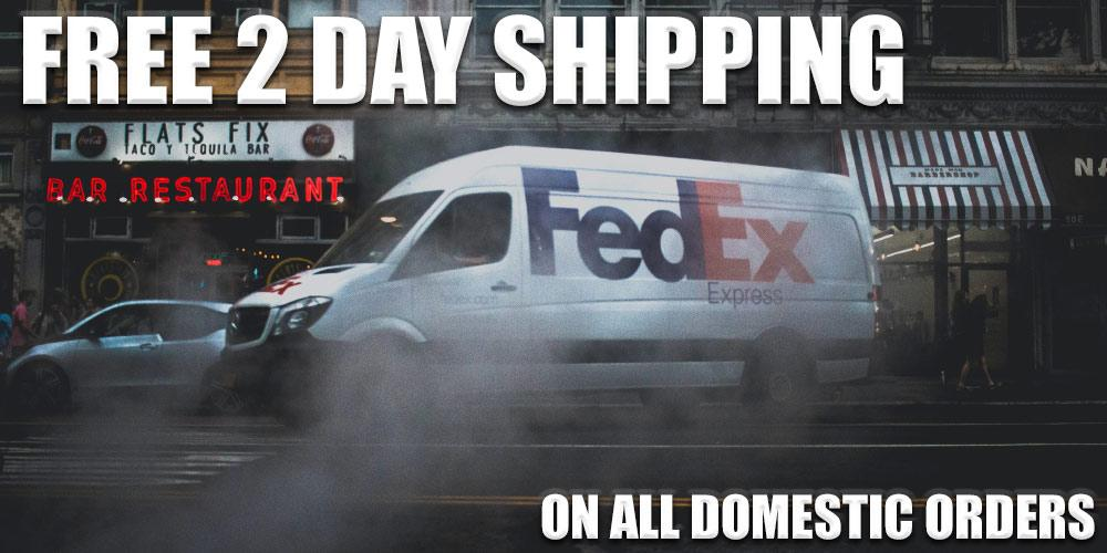 Get free 2 day delivery on all domestic orders