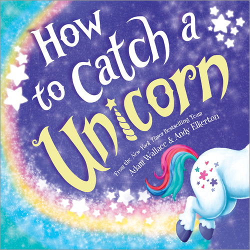 Kids Book | How to Catch a Unicorn - Books & Activities - Poshinate Kiddos Baby & Kids Gifts - funny Unicorn book for boys and girls