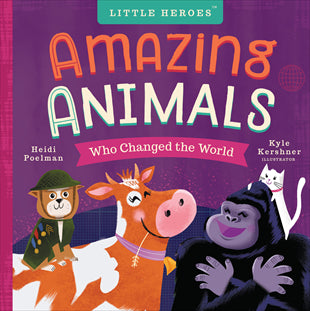 Kids Book | Amazing Animals Who Changed the World - Books and Activities - Poshinate Kiddos Baby & Kids Boutique - perfect for animal lovers