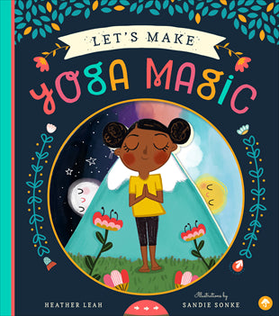 Kids Book | Let's Make Yoga Magic - Books and Activities - Poshinate Kiddos Baby & Kids Boutique - intro to yoga for kids