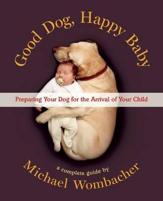 Pet Book | Good Dog, Happy Baby - Books and Activities - Poshinate Kiddos Baby & Kids Boutique - perfect for baby on the way