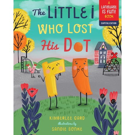 Kids Book | The Little i Who Lost His Dot - Books and Activities - Poshinate Kiddos Baby & Kids Store - cover of Little i book