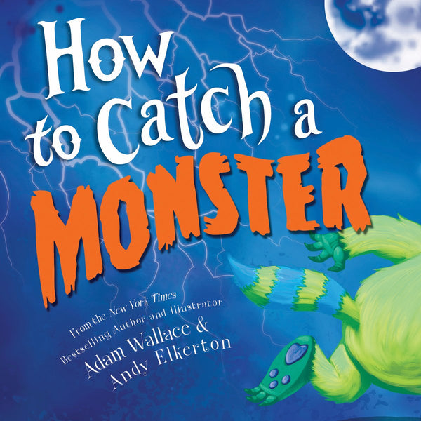 Kids Book | How to Catch a Monster - Books & Activities - Poshinate Kiddos Baby & Kids Boutique