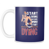 Start Living Before You Start Dying LIMITED EDITION - The Nerd Cave - 2