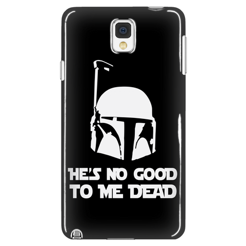 He's No Good To Me Dead Phone Case LIMITED EDITION - The Nerd Cave - 1