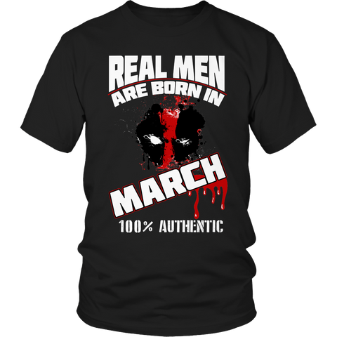 Real Men Are Born In March LIMITED EDITION - The Nerd Cave - 1