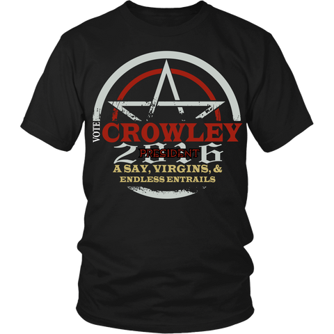 Crowley For 2016 President LIMITED EDITION - The Nerd Cave - 1