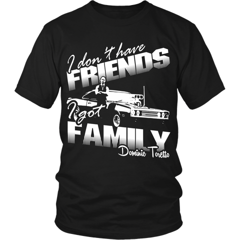 I Don't Have Friends, I Have Family LIMITED EDITION - The Nerd Cave - 1