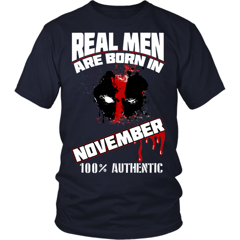 Real Men Are Born In November LIMITED EDITION - The Nerd Cave - 1